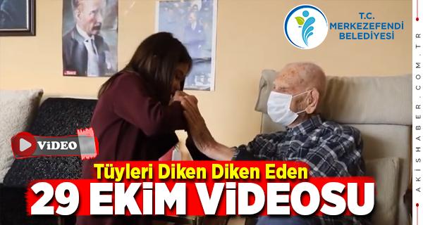 Merkezefendi Belediyesinden 29 Ekim'e Özel Video