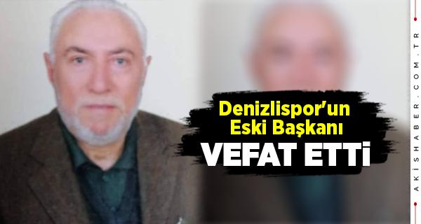 Denizlispor'unEski Başkanı Nail Yıldız Yaşamını Yitirdi