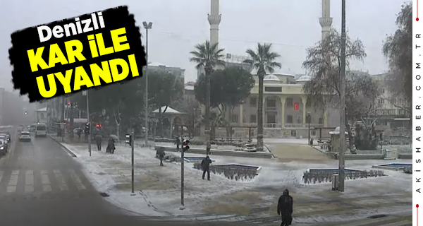 Denizli Şehir Merkezinde Kar Başladı