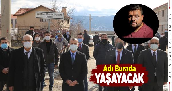 Mustafa Ergenay'ın İsmi O Sokakta Yaşayacak