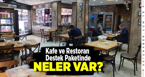 Restoran ve Kafelere Ne Kadar Destek Verilecek?