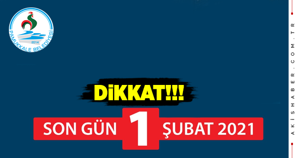 Pamukkale Belediyesinden Uyarı: Son 4 Gün