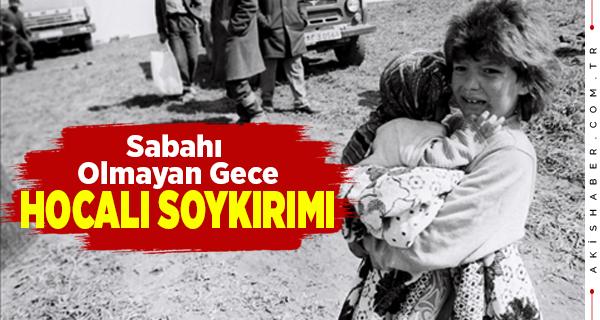 Hocalı Soykırımı'nın üzerinden 29 yıl geçti: O Gece Neler yaşandı?