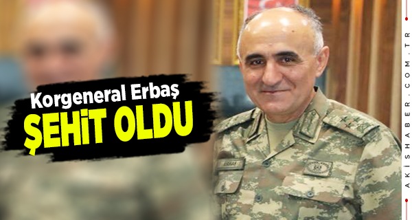 Korgeneral Osman Erbaş Bitlis'te Şehit Oldu