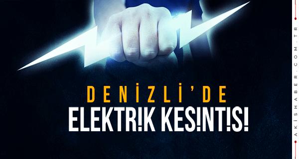 Hafta Sonu Denizli'de Elektrik Kesintisi