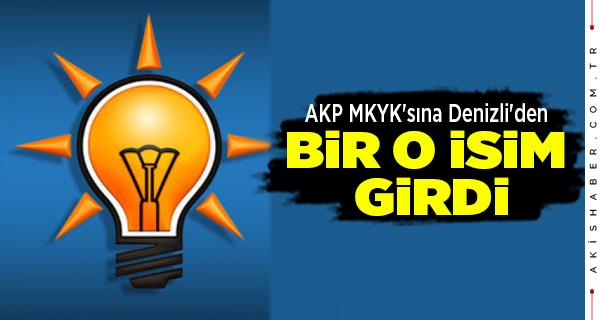 AK Parti MKYK'sına Denizli'den 1 İsim Girdi