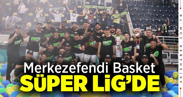 Merkezefendi Basket Süper Lige Çıkmayı Garantiledi