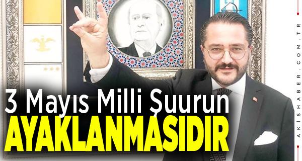 """""""3 Mayıs Milliyetçiler Günümüz Kutlu Olsun"""""""