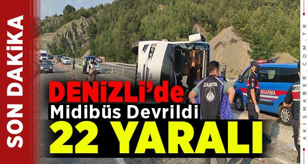 Denizli'de Midibüs Devrildi: 22 Yaralı