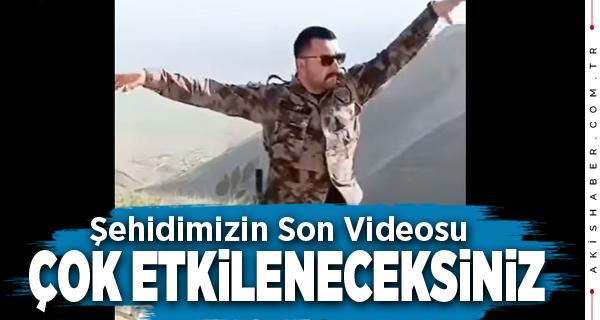Şehit Veli Kabalay'ın Son Videosu Tüylerinizi Diken Diken Edecek