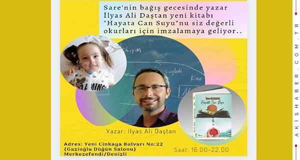 Denizli'li Sare Bebek için Kitaplarını İmzalayacak