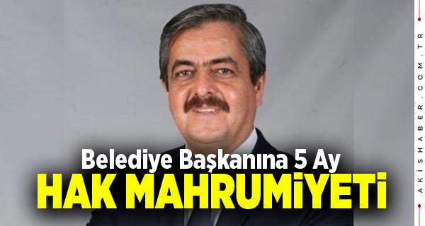 Güney Belediye Başkanı Halil Ayhan'ın Cezası Onandı