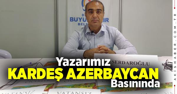 """Sedat Serdaroğlu'nun """"Vatansız Çiçekler""""i Azerbaycan Basınında"""