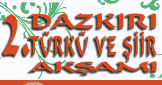Dazkırı'da Türkü ve Şiir Gecesi Düzenleniyor