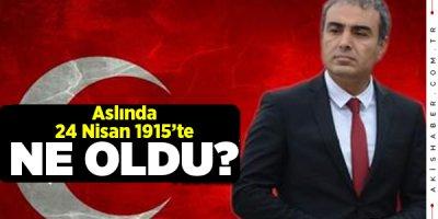 Sedat Serdaroğlu 24 Nisan 1915'i Yazdı