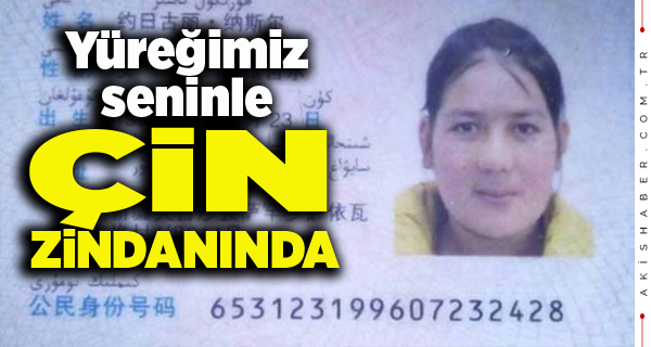 Türkistanlı Hurigül Nasır'a 10 Sene Ceza